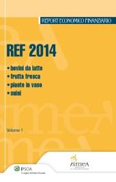 REF 2014 Vol I: Bovini da latte - Frutta Fresca - Piante in Vaso - Suini