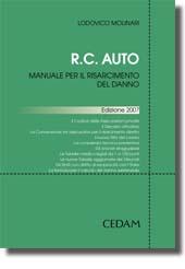 R.C. auto. Manuale per il risarcimento del danno