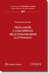 Regolazione e concorrenza nelle comunicazioni elettroniche