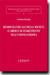 Residenza fiscale delle societa' e liberta' di stabilimento nell'unione europea