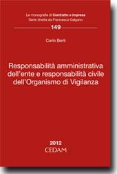 Responsabilità amministrativa dell'ente e responsabilità civile dell'Organismo di Vigilanza