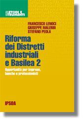 Riforma dei distretti industriali e Basilea 2