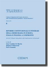 Riforme costituzionali e itinerari della democrazia in Europa: Italia e Polonia a confronto