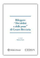 """Rileggere """"Dei delitti e delle pene"""" di Cesare Beccaria"""