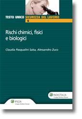Rischi chimici, fisici e biologici