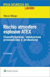 Rischio atmosfere esplosive: classificazione, valutazione, prevenzione e protezione