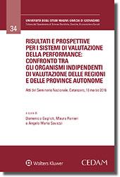 Risultati e prospettive per i sistemi di valutazione della performance: confronto tra gli Organismi Indipendenti di Valutazione delle Regioni e delle Province Autonome.