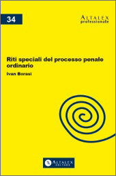 Riti speciali del processo penale ordinario