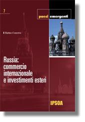 Russia: commercio internazionale e investimenti esteri