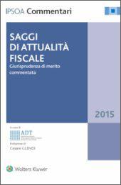 Saggi di attualità fiscale