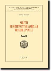 Scritti di Diritto internazionale privato e penale