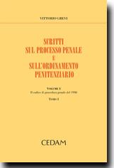 Scritti sul processo penale e sull'ordinamento penitenziario. Vol. I