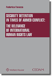 Security detention in times of armed conflict: the relevance of international human rights law