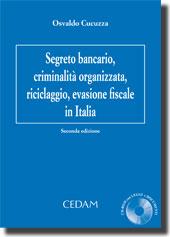 Segreto Bancario, criminalità organizzata, riciclaggio, evasione fiscale in Italia