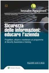 Sicurezza delle informazioni: educare l'azienda