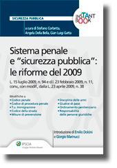 """Sistema penale e """"sicurezza pubblica"""": le riforme del 2009"""