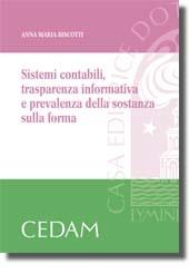 Sistemi contabili, trasparenza informativa e prevalenza della sostanza sulla forma