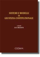 Sistemi e modelli di giustizia costituzionale