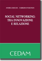 Social Networking: tra innovazione e relazione