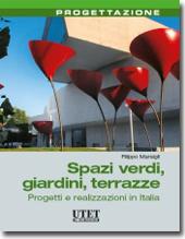 Spazi verdi Giardini Terrazze - Progetti e realizzazioni in Italia