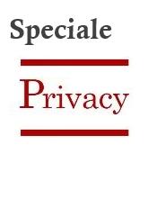 Speciale Privacy - Nuovo Regolamento europeo