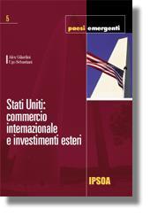 Stati Uniti: commercio internazionale e investimenti esteri