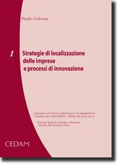 Strategie di localizzazione delle imprese e processi di innovazione
