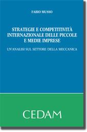 Strategie e competititvita'internazionale delle piccole e medie imprese