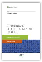 Strumentario di diritto alimentare europeo Con banca dati su CD Rom 2018
