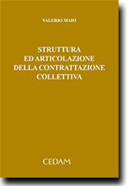 Struttura ed articolazione della contrattazione collettiva