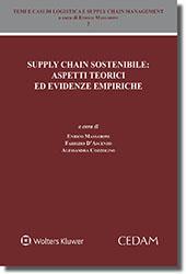 Supply chain sostenibile: aspetti teorici ed evidenze empiriche - Vol. II