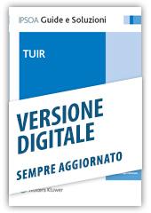 TUIR - Libro Digitale sempre aggiornato