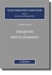 Testamento e istituti alternativi