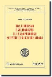 Tra liberismo e solidarismo: il lungo percorso scientifico di Ercole Vidari