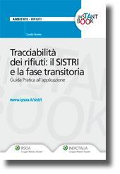 Tracciabilità dei rifiuti: il SISTRI e la fase transitoria