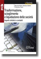 Trasformazione, scioglimento e liquidazione delle società