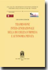 Trasmissione inter-generazionale della ricchezza d'impresa e autonomia privata