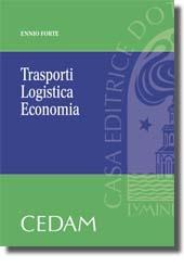 Trasporti, Logistica, Economia