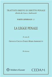 Trattato breve di Diritto Penale. Parte generale - Vol. I, 1: La legge penale