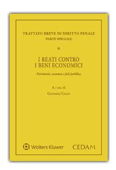 Trattato breve di Diritto Penale. Parte speciale. Vol. II: I reati contro i beni economici