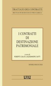 Trattato dei contratti - Vol. XIX: I contratti di destinazione patrimoniale