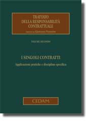 Trattato della responsabilità contrattuale - Vol. II: I singoli contratti
