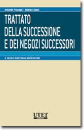 Trattato della successione e dei negozi successori -  Vol. II: Negozi successori anticipatori