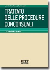 Trattato delle Procedure Concorsuali - Vol. I: La dichiarazione di fallimento