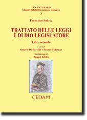 Trattato delle leggi e di Dio legislatore - Libro secondo