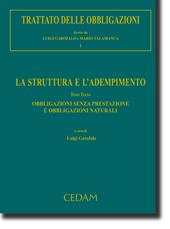 Trattato delle obbligazioni - Vol. I: La struttura e l'adempimento - Tomo III: Obbligazioni senza prestazione e obbligazioni naturali