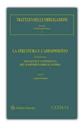 Trattato delle obbligazioni - Vol. I: La struttura e l'adempimento - Tomo II: Soggetti e contenuti del rapporto obbligatorio