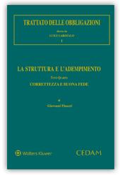 Trattato delle obbligazioni - Vol. I: La struttura e l'adempimento - Tomo IV: Correttezza e buona fede
