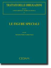 Trattato delle obbligazioni - Vol. V: Le figure speciali