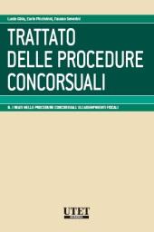 Trattato delle procedure concorsuali - Vol. 6: I reati nelle procedure concorsuali. Gli adempimenti fiscali.